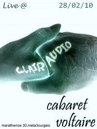 Clairaudio live @ Cabaret Voltaire